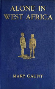Cover of the book Alone in West Africa by Mary Gaunt