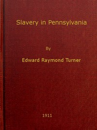 Cover of the book Slavery in Pennsylvania .. (Volume 2) by Edward Raymond Turner