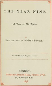 Cover of the book The year nine : a tale of the Tyrol by Anne Manning