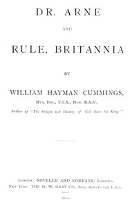 Cover of the book Dr. Arne and Rule, Britannia ; by William Hayman Cummings