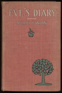 Cover of the book Eve's Diary, Part 1 by Mark Twain