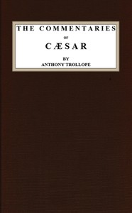 Cover of the book The commentaries of Caesar by Anthony Trollope