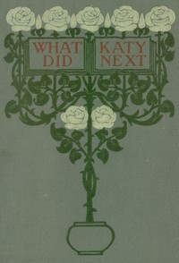 Cover of the book What Katy Did Next by Susan Coolidge