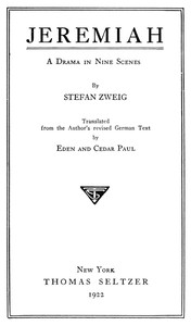 Cover of the book Jeremiah: a drama in nine scenes by Stefan Zweig