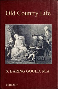 Cover of the book Old country life by S. (Sabine) Baring-Gould