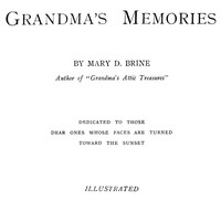 Cover of the book Grandma's Memories by Mary D. Brine