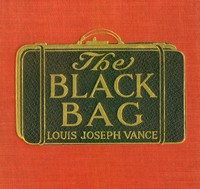 Cover of the book The Black Bag by Louis Joseph Vance