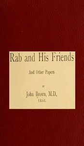 Cover of the book Rab and his friends, and other papers and essays by John Brown