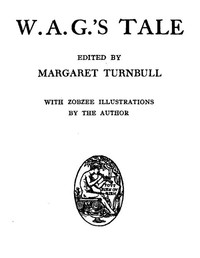 Cover of the book W. A. G.'s Tale by Margaret Turnbull