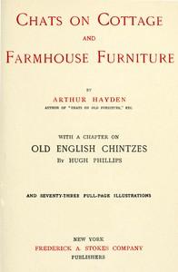 Cover of the book Chats on cottage and farmhouse furniture by Arthur Hayden